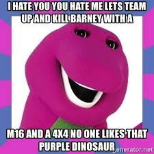 I love you hate me barney song